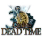 Hra 3 Cards to Dead Time