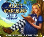 Hra Alice's Wonderland: Cast In Shadow Collector's Edition