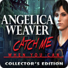 Hra Angelica Weaver: Catch Me When You Can Collector's Edition