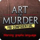 Hra Art of Murder: FBI Confidential
