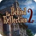 Hra Behind the Reflection 2: Witch's Revenge