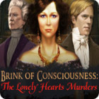 Hra Brink of Consciousness: The Lonely Hearts Murders