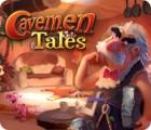 Hra Cavemen Tales