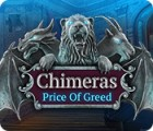 Hra Chimeras: Price of Greed
