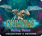 Hra Chimeras: Wailing Waters Collector's Edition