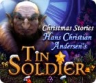 Hra Christmas Stories: Hans Christian Andersen's Tin Soldier