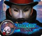 Hra Dark City: Vienna