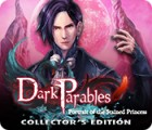 Hra Dark Parables: Portrait of the Stained Princess Collector's Edition