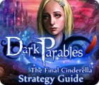 Hra Dark Parables: The Final Cinderella Strategy Guid
