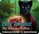Hra Dark Romance: The Monster Within Collector's Edition
