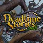 Hra Deadtime Stories