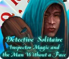 Hra Detective Solitaire: Inspector Magic And The Man Without A Face