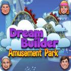 Hra Dream Builder: Amusement Park