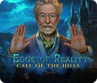 Hra Edge of Reality: Call of the Hills