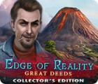 Hra Edge of Reality: Great Deeds Collector's Edition