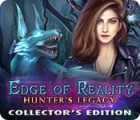 Hra Edge of Reality: Hunter's Legacy Collector's Edition