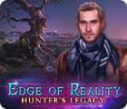 Hra Edge of Reality: Hunter's Legacy