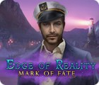 Hra Edge of Reality: Mark of Fate