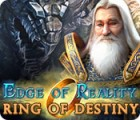 Hra Edge of Reality: Ring of Destiny