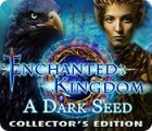 Hra Enchanted Kingdom: A Dark Seed Collector's Edition