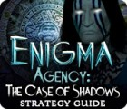 Hra Enigma Agency: The Case of Shadows Strategy Guide