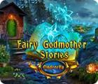 Hra Fairy Godmother Stories: Cinderella