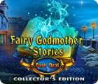 Hra Fairy Godmother Stories: Dark Deal Collector's Edition