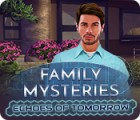 Hra Family Mysteries: Echoes of Tomorrow