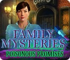 Hra Family Mysteries: Poisonous Promises