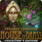 Hra Fantastic Creations: House of Brass Collector's Edition