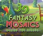 Hra Fantasy Mosaics 39: Behind the Mirror