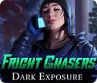 Hra Fright Chasers: Dark Exposure