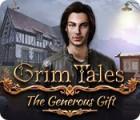 Hra Grim Tales: The Generous Gift