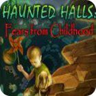 Hra Haunted Halls: Fears from Childhood Collector's Edition
