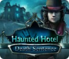 Hra Haunted Hotel: Death Sentence