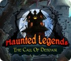 Hra Haunted Legends: The Call of Despair