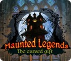 Hra Haunted Legends: The Cursed Gift