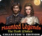 Hra Haunted Legends: The Dark Wishes Collector's Edition