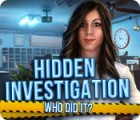 Hra Hidden Investigation: Who Did It?