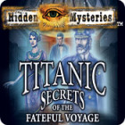 Hra Hidden Mysteries: The Fateful Voyage - Titanic