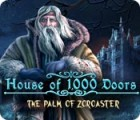 Hra House of 1000 Doors: The Palm of Zoroaster