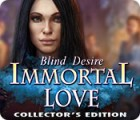 Hra Immortal Love: Blind Desire Collector's Edition