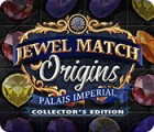 Hra Jewel Match Origins: Palais Imperial Collector's Edition