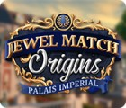 Hra Jewel Match Origins: Palais Imperial