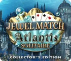 Hra Jewel Match Solitaire: Atlantis Collector's Edition