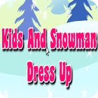 Hra Kids And Snowman Dress Up