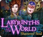 Hra Labyrinths of the World: Shattered Soul Collector's Edition