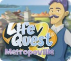 Life Quest® 2: Metropoville game