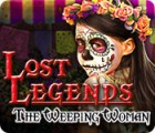 Hra Lost Legends: The Weeping Woman