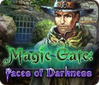 Hra Magic Gate: Faces of Darkness